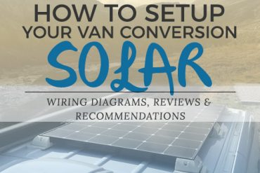 Sprinter Van Conversion Solar Setup Guidelines & Review