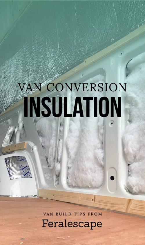 van conversion insulation guide