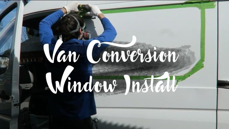 Campervan Conversion Window Fitting & Installation Guide - FeralEscape